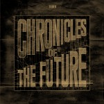 Tadeo - Chronicles Of The Future LP